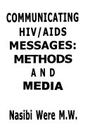 Communicating HIV AIDS Messages