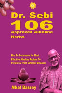 Dr  Sebi 106 Approved Alkaline Herbs Book