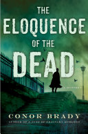 The Eloquence of the Dead