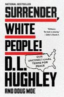 Surrender  White People
