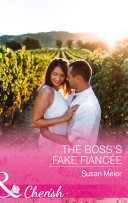 The Boss s Fake Fianc  e  Mills   Boon Cherish