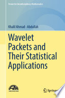 Wavelet Packets and Their Statistical Applications