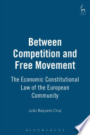 Between Competition And Free Movement