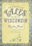 Forgotten Tales of Wisconsin