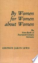 By Women, for Women, about Women