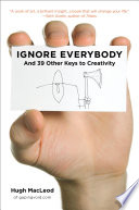 Ignore Everybody Book