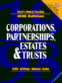 West S Federal Taxation, Volume II: Corporations, Partnerships, Estates, and Trusts, 1998
