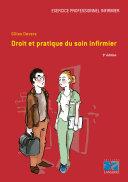 Droit et pratique du soin infirmier 3e édition - Editions Lamarre