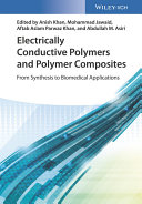 Electrically Conductive Polymers and Polymer Composites