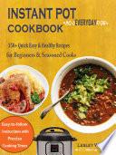 Instant Pot Everyday Cookbook