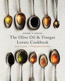 The Olive Oil and Vinegar Lover's Cookbook [Pdf/ePub] eBook