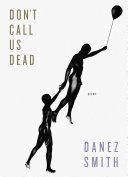 Don't Call Us Dead [Pdf/ePub] eBook