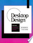 Desktop Design  : Using the Macintosh Computer as a Graphic Design and Production Tool