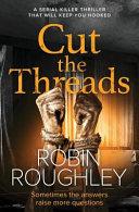 Cut the Threads