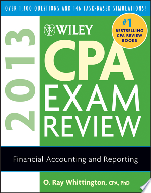 Download Wiley CPA Exam Review 2013, Financial Accounting and Reporting online Books - godinez books