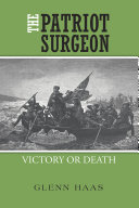 The Patriot Surgeon  Victory or Death