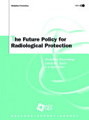 The Future Policy for Radiological Protection