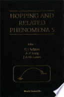 Hopping And Related Phenomena 5 - Proceedings Of The 5th International Conference