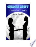 Chroma Shift   Assassins  Treaty Book