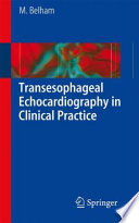 Transesophageal Echocardiography in Clinical Practice Book