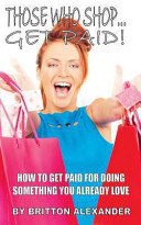 Those Who Shop    Get Paid