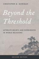 Beyond the Threshold