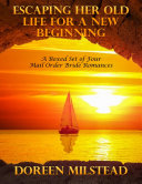 Escaping Her Old Life for a New Beginning: A Boxed Set of Four Mail Order Bride Romances Pdf