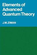 Elements of Advanced Quantum Theory