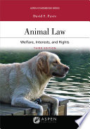 Animal Law  Welfare Interests and Rights