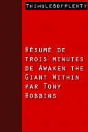 Résumé de 3 minutes de « Awaken the Giant Within » par Tony Robbins ebook