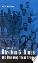 Encyclopedia Of Rhythm Blues And Doo Wop Vocal Groups