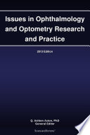 Issues in Ophthalmology and Optometry Research and Practice  2013 Edition Book
