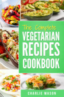 Vegetarian Cookbook  Delicious Vegan Healthy Diet Easy Recipes For Beginners Quick Easy Fresh Meal With Tasty Dishes  Kitchen Vegetarian Recipes