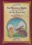 Velveteen Rabbit Deluxe Cloth Edition Or  How Toys Become Real