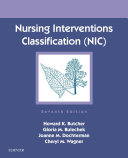 Nursing Interventions Classification (NIC) - E-Book