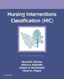 Nursing Interventions Classification (NIC) - E-Book