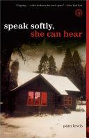 Speak Softly, She Can Hear [Pdf/ePub] eBook