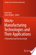 Micro Manufacturing Technologies And Their Applications Book PDF