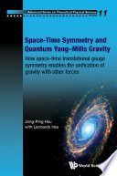 Space time Symmetry and Quantum Yang Mills Gravity