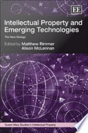 Intellectual Property and Emerging Technologies Book