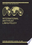 International Antitrust Law Policy Fordham Competition Law 2009