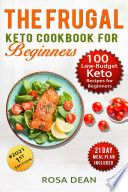 The Frugal Keto Cookbook for Beginners
