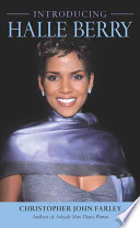 Introducing Halle Berry