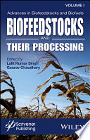 Advances in Biofeedstocks and Biofuels  Volume 1
