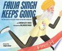 Fauja Singh Keeps Going Book PDF
