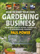 How to Start Your Own Gardening Business