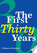 The First Thirty Years