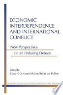 Economic Interdependence and International Conflict