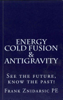 Energy  Cold Fusion  and Antigravity