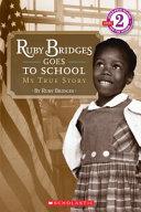 Ruby Bridges Goes to School